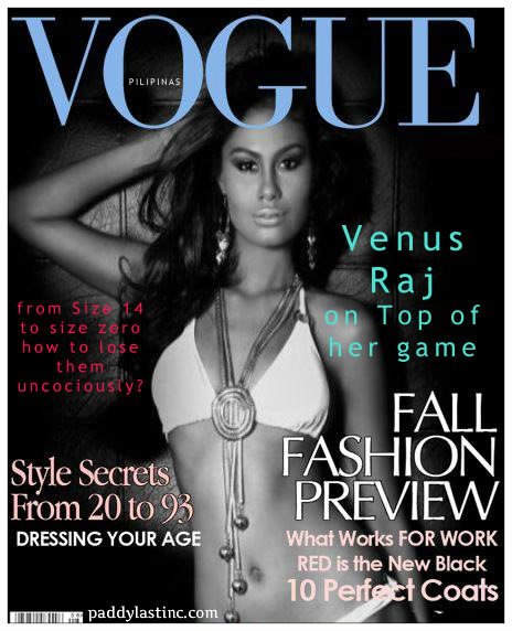 Vogue Philippines Imaginary Cover with Venus Raj, Miss Universe 2010 4th-Runner Up