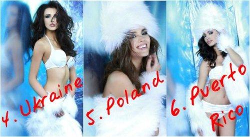 4. Ukraine - Olga Strorozhenko 5. Poland - Paulina Krupinska 6. Puerto Rico - Monic Perez