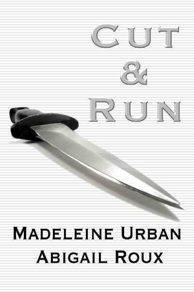 Cut & Run 1-5 (M4B) - Abigail Roux, Madeleine Urban