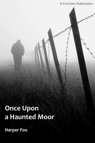 Once Upon A Haunted Moor