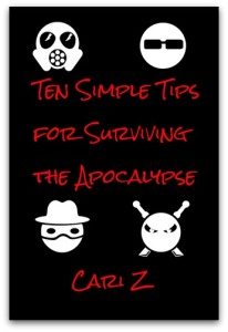 Ten Simple Tips for Surviving the Apocalypse