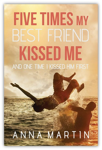Five Times My Best Friend Kiss Me and One Time I Kissed Him First